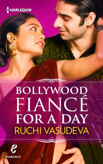 HARLEQUINe_0614_9781460333013_BollywoodFianceForADay