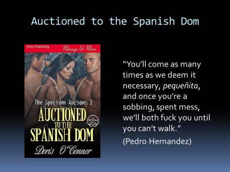 Auctioned to the Spanish Dom
