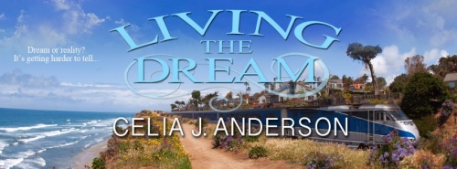 Living_the_Dream_by_Celia_J_Anderson-sm_banner